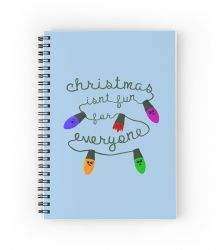 Christmas isn't fun for everyone - Notebook
