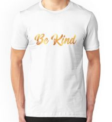 Kindness is Golden - T-Shirt/Clothing